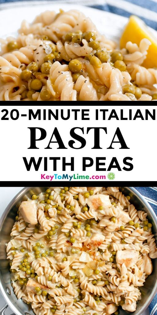 Two images of Italian pasta with peas.