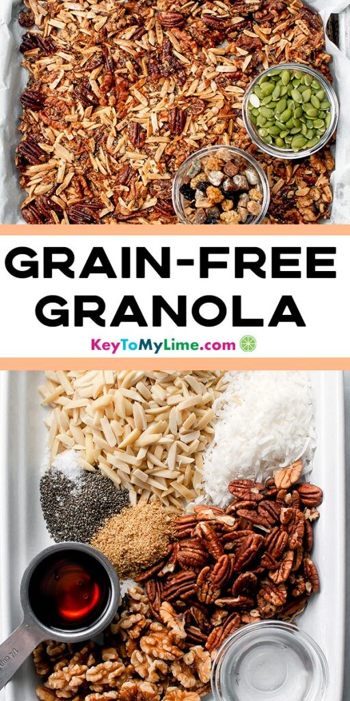 A Pinterest pin image with two images of grain free granola separated by title text.