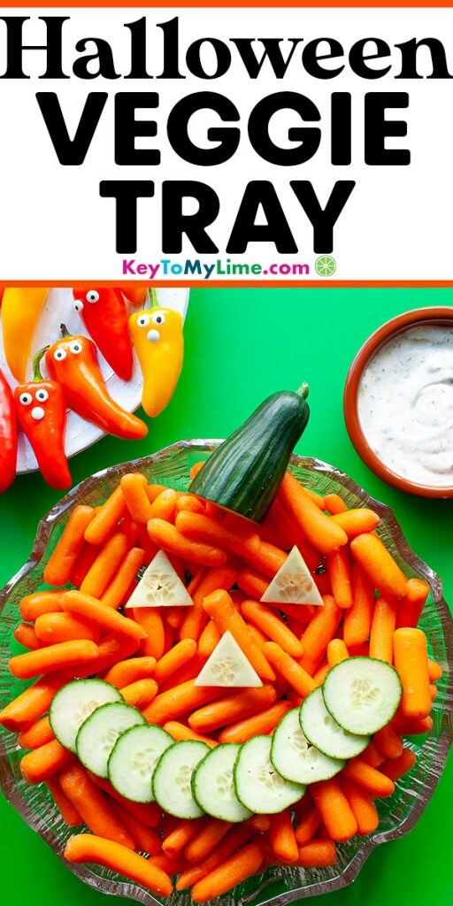A Pinterest pin image showing a picture of a halloween inspired vegetable tray with title text at the top.