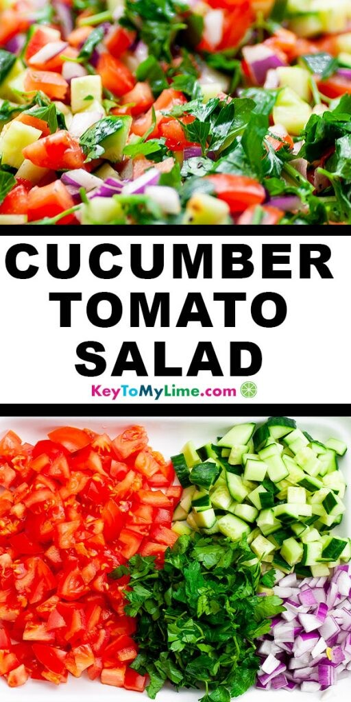 A Pinterest pin image containing two images of tomato cucumber salad separated by title text.