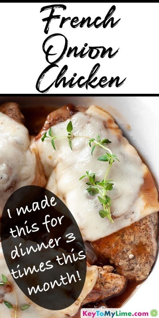 A Pinterest pin image of French onion chicken with title text at the top.