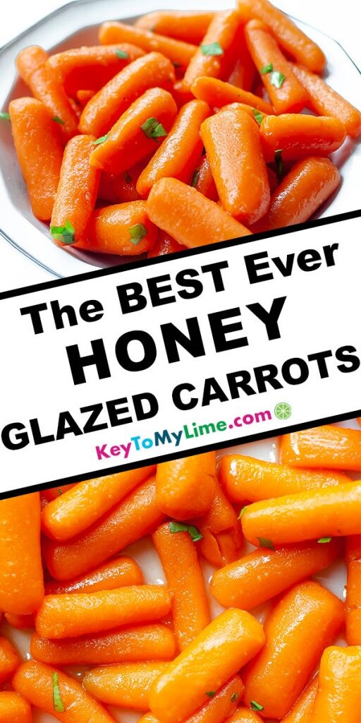 A Pinterest pin image with two images of honey glazed carrots separated by title text.