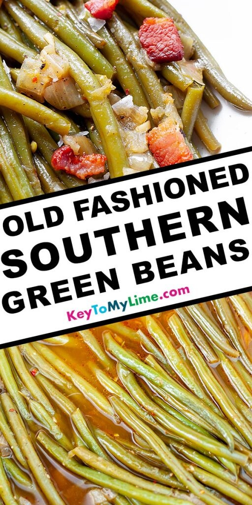 A Pinterest pin image with two images of Southern green beans separated by title text.