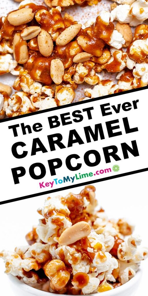 A Pinterest pin image showing two images of caramel popcorn separated by title text.