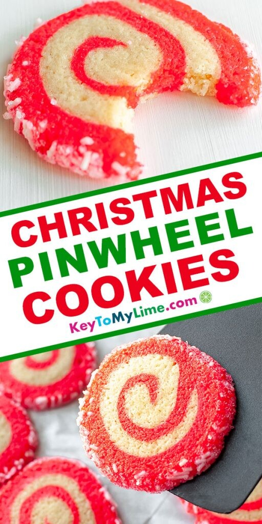 A Pinterest pin image showing two pictures of Christmas pinwheel cookies with title text in the middle.
