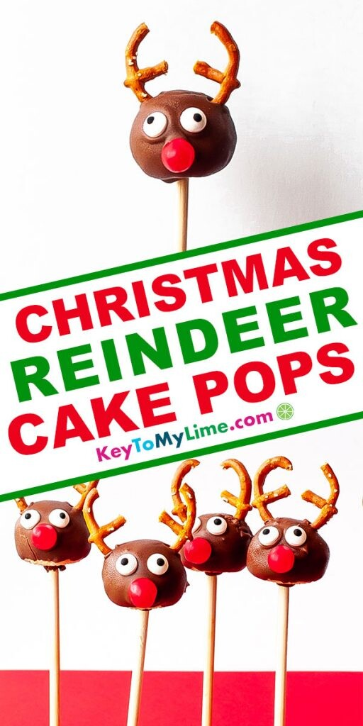 A Pinterest pin image showing two pictures of Christmas cake pops with title text in the middle.