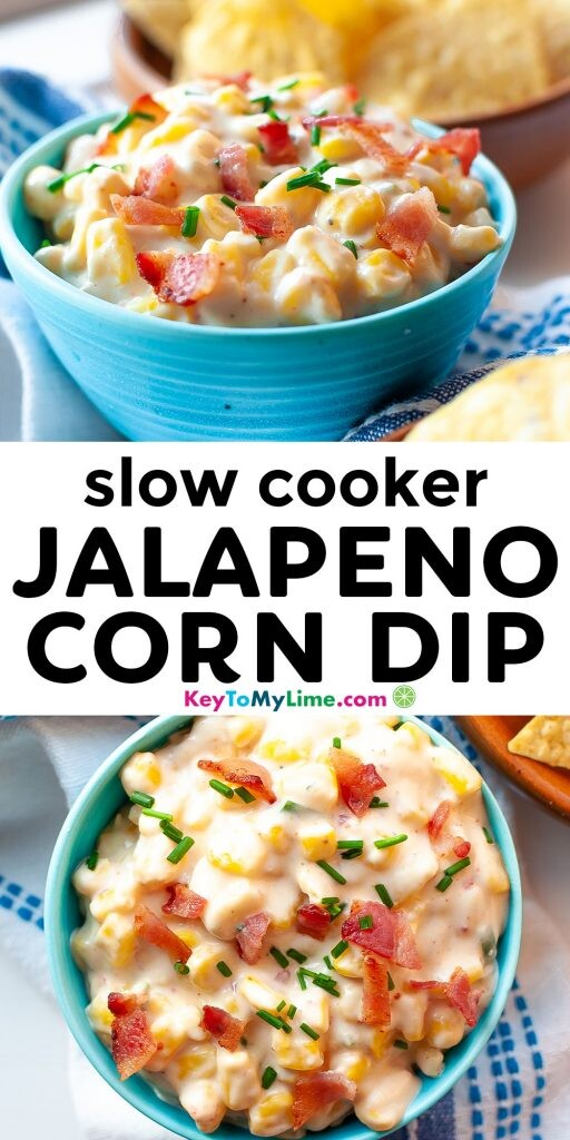 A Pinterest pin image with two pictures of corn dip separated by title text.