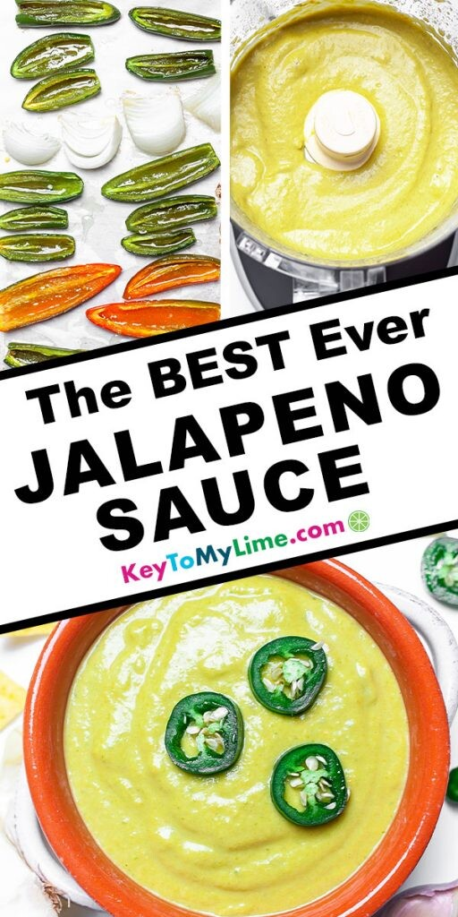 A Pinterest pin image showing three pictures of jalapeno sauce with title text in the middle.