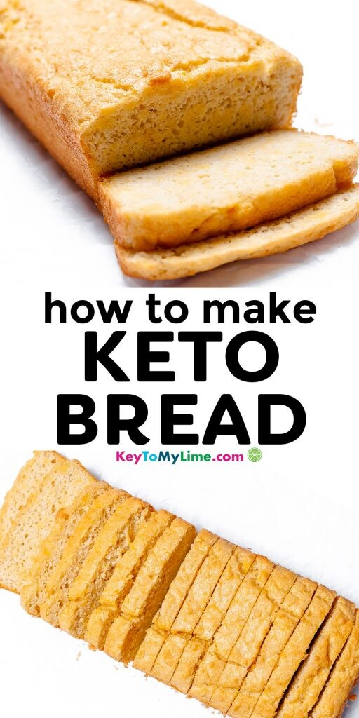 A Pinterest pin image showing two pictures of a keto bread loaf with title text in the middle.