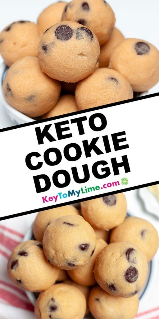 A Pinterest pin image showing two pictures of keto cookie dough with title text in the middle.