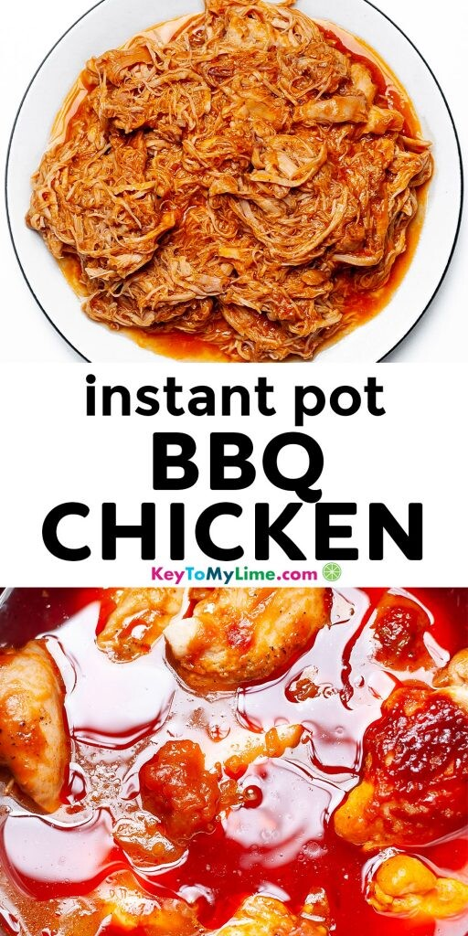 A Pinterest pin image with two pictures of Instant Pot bbq chicken with title text in the middle.