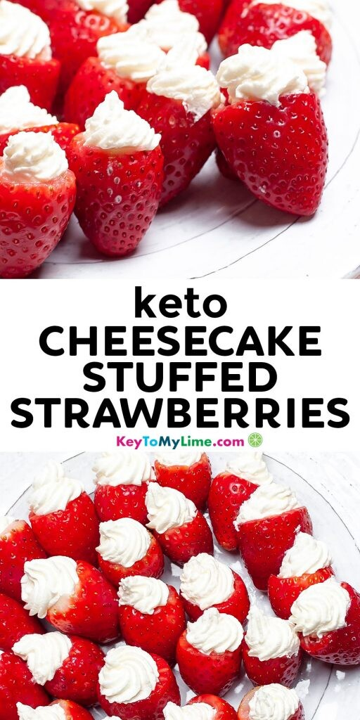 A Pinterest pin image showing two pictures of stuffed strawberries with title text in the middle.