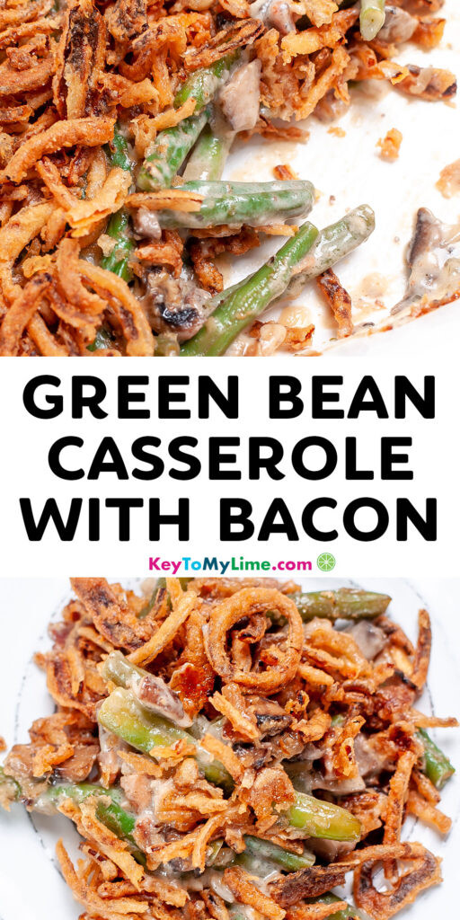 A Pinterest pin image with pictures of green bean casserole and title text.