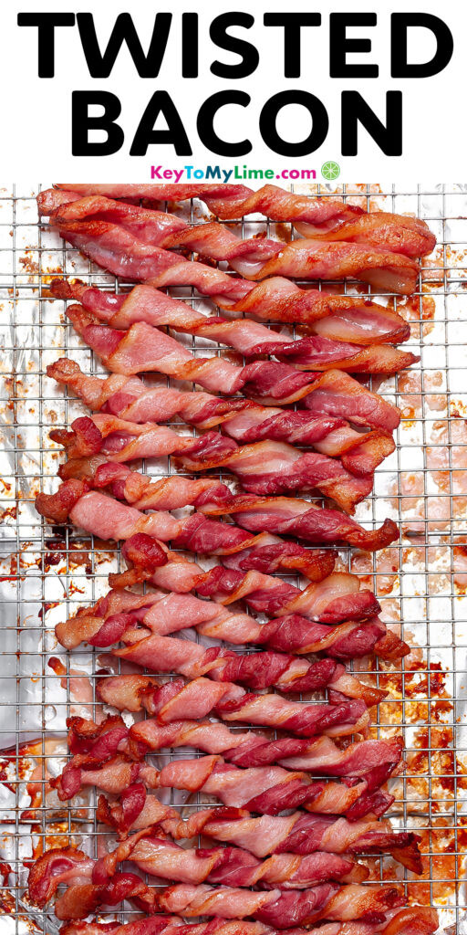 Pinterest pin image of twisted bacon with title text.
