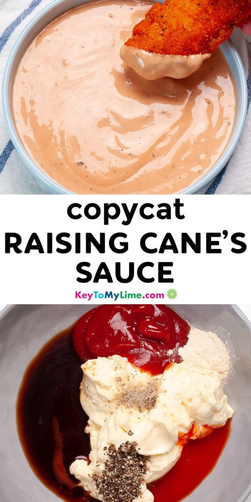 A Pinterest pin image with two pictures of Raising Cane's sauce and title text.