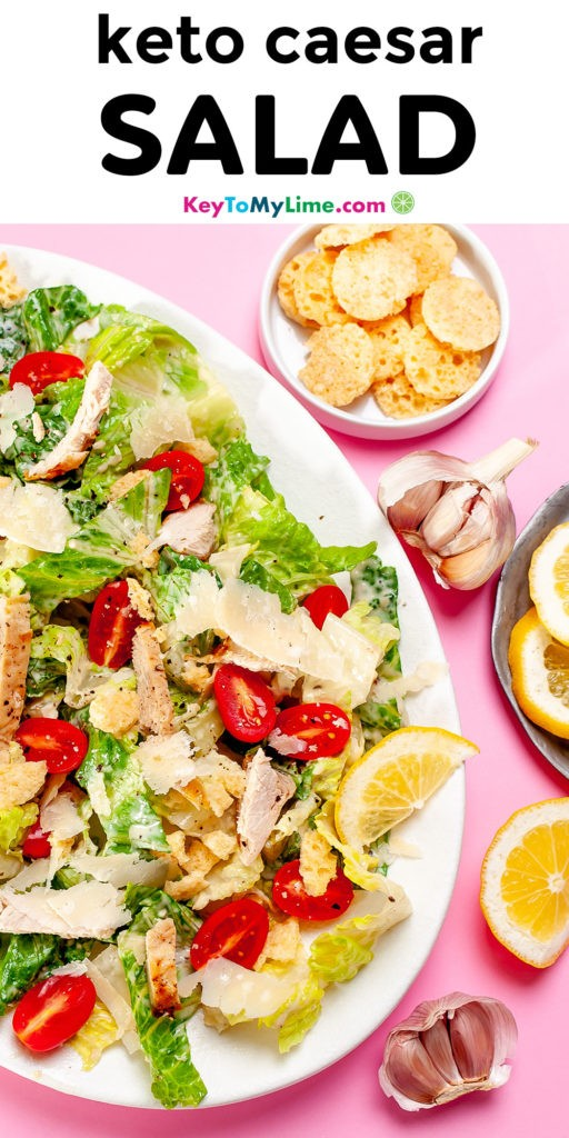 Pinterest pin image with a picture of keto Caesar salad and title text.