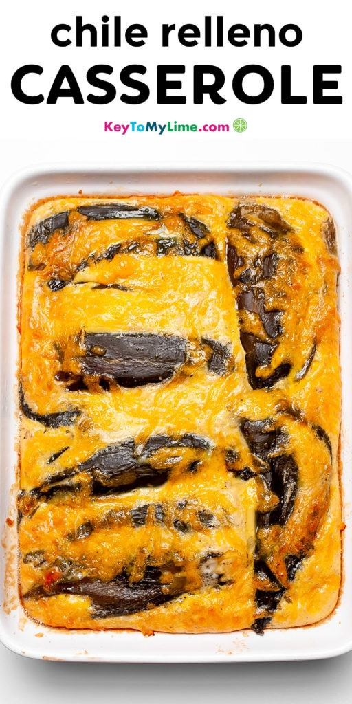A Pinterest pin image of chile relleno casserole with title text.