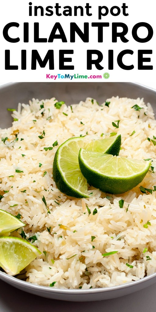 A Pinterest pin image of Instant Pot cilantro lime rice with title text.