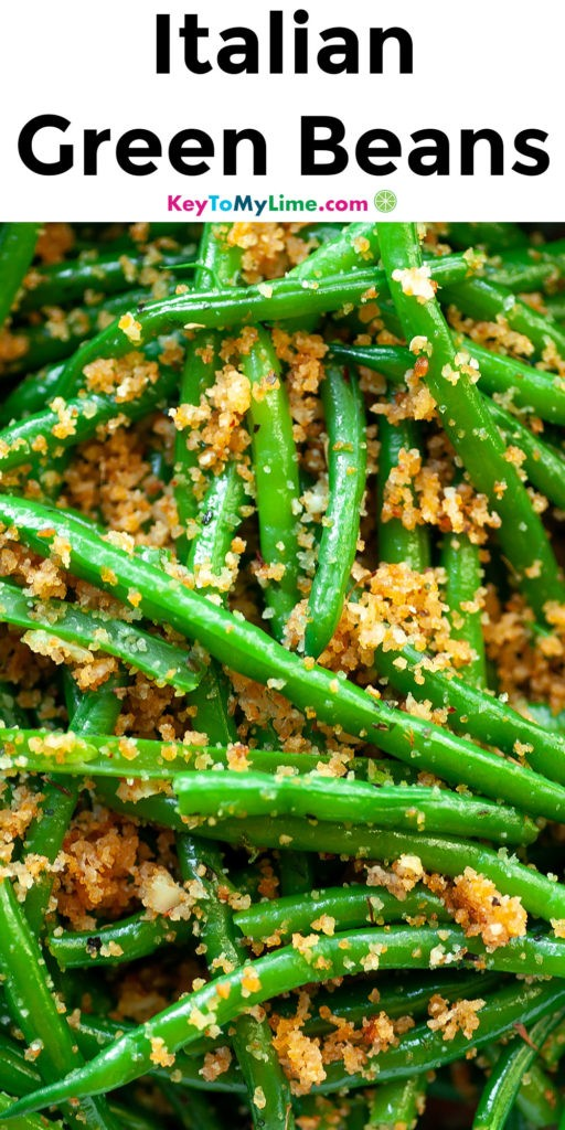 A Pinterest pin image with a picture of Italian green beans and title text.