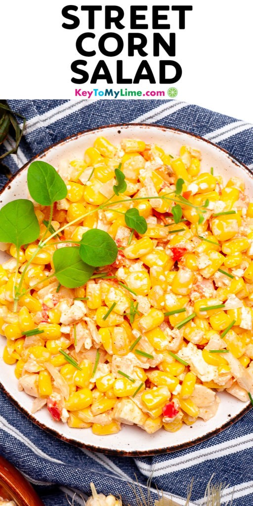 A Pinterest pin image of street corn salad with title text.