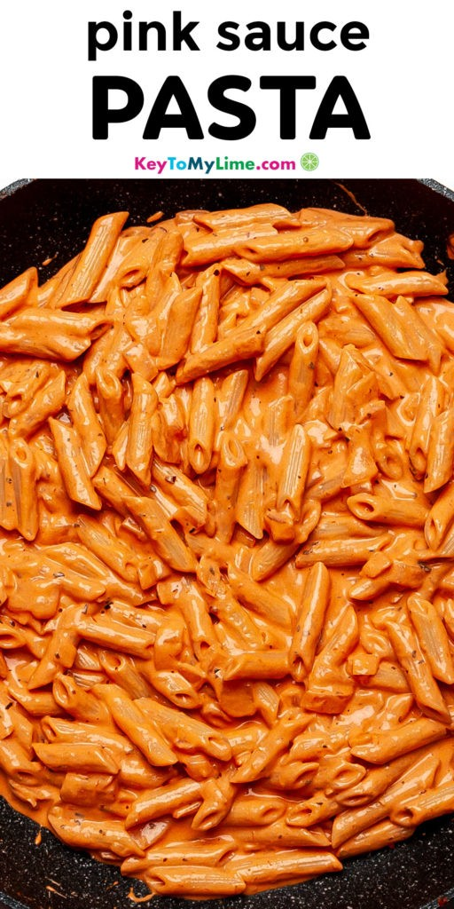 A Pinterest pin image of pink sauce pasta with title text.