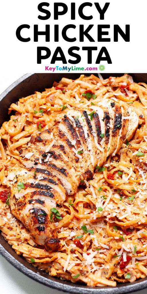 A Pinterest pin image with a picture of spicy chicken pasta with title text.
