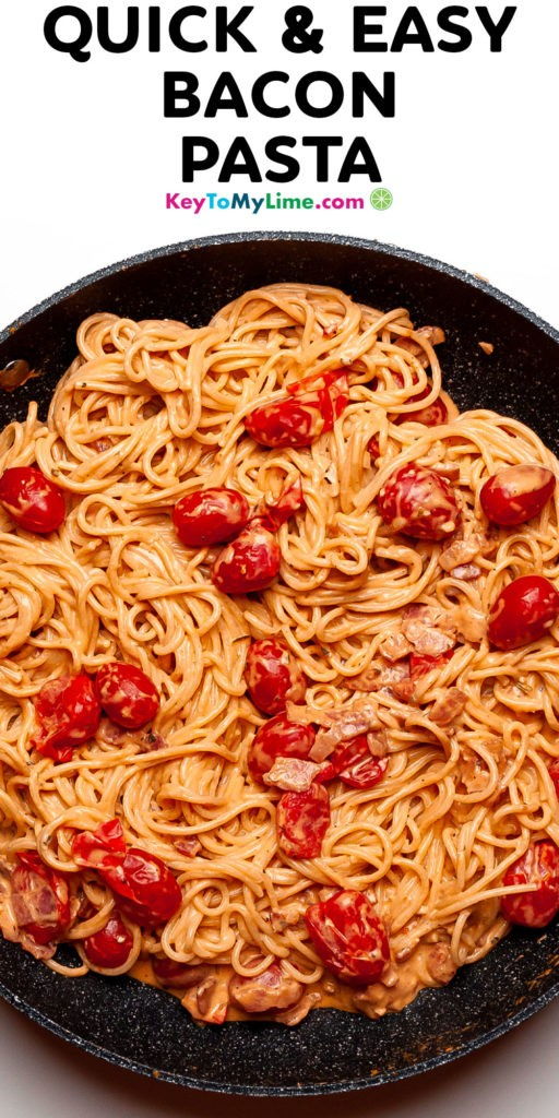 A Pinterest pin image of creamy tomato bacon pasta with title text.