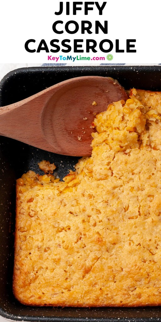 A Pinterest pin image of corn casserole with title text at the top.