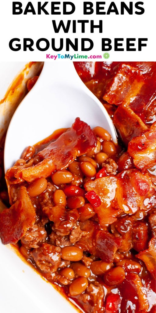 A Pinterest pin image of baked beans with ground beef with title text at the top.