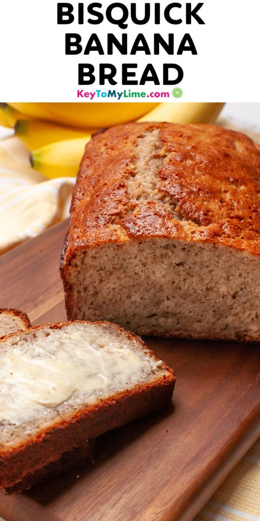 A Pinterest pin image of Bisquick banana bread with title text at the top.