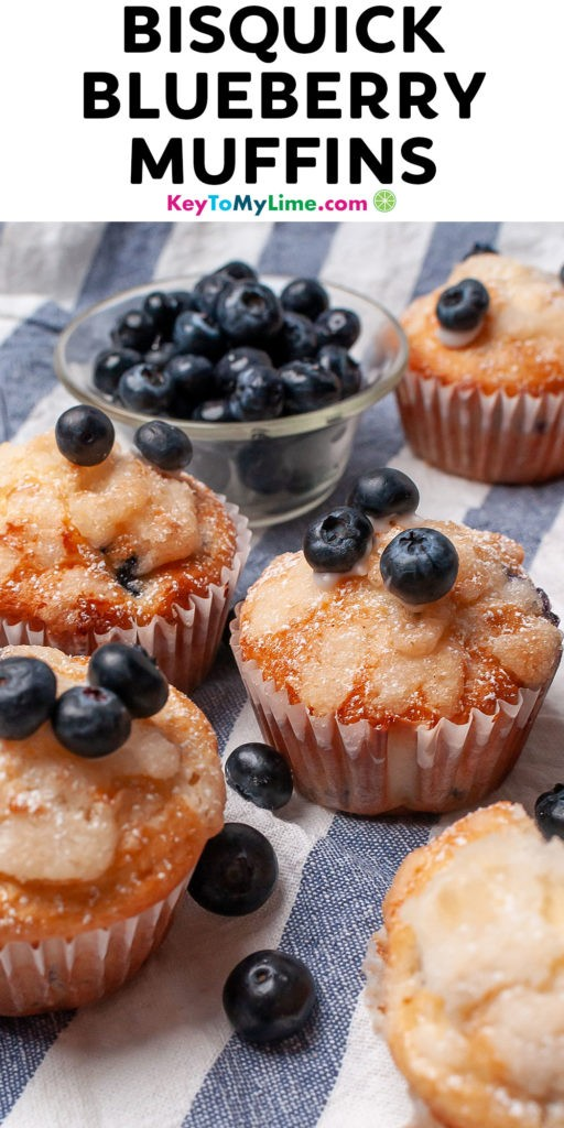 Pinterest pin image of Bisquick blueberry muffins with title text at the top.